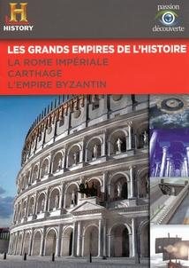 LA ROME IMPÉRIALE / CARTHAGE / L'EMPIRE BYZANTIN