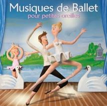 MUSIQUES DE BALLET POUR PETITES OREILLES