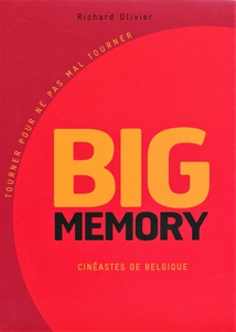 BIG MEMORY (CINÉASTES DE BELGIQUE) - VOLUME 2