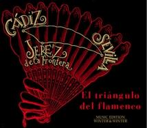 TRIÁNGULO DEL FLAMENCO: CÁDIZ-SEVILLA-JEREZ DE LA FRONTERA