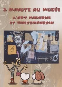 1 MINUTE AU MUSÉE - L'ART MODERNE ET CONTEMPORAIN