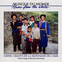 CHINE: CHANTS DE LA MONTAGNE DE L'ÂME