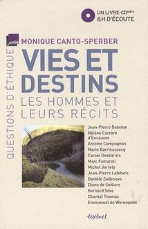 VIES ET DESTINS : LES HOMMES ET LEURS RÉCITS (CD-MP3)