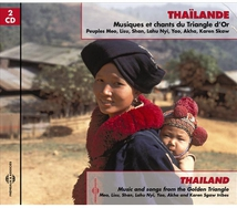 THAILANDE: MUSIQUES ET CHANTS DU TRIANGLE D'OR
