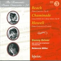 ROMANTIC PIANO CONCERTO N°70: BEACH,HOWELL,CHAMINADE