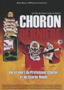 CHORON, DERNIÈRE
