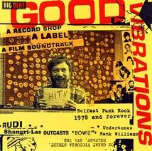 GOOD VIBRATIONS : A RECORD SHOP, A LABEL, A FILM SOUNDTRACK