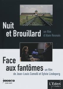 NUIT ET BROUILLARD / FACE AUX FANTÔMES