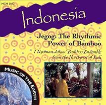 INDONESIA: JEGOG, THE RHYTHMIC POWER OF BAMBOO