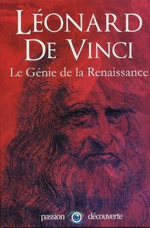 LÉONARD DE VINCI - LE GÉNIE ET SON TEMPS