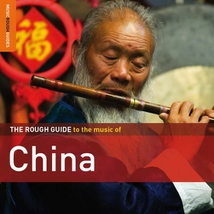 ROUGH GUIDE TO THE MUSIC OF CHINA (+ BONUS CD BY HANGGAI)