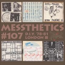 MESSTHETICS #107: D.Y.I '78-81 LONDON III