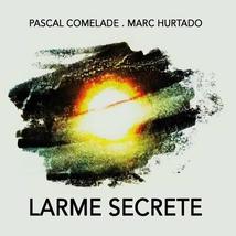 LARME SECRETE