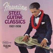 HAWAIIAN STEEL GUITAR CLASSICS 1927-1938