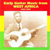 EARLY GUITAR MUSIC FROM WEST AFRICA 1927-1929