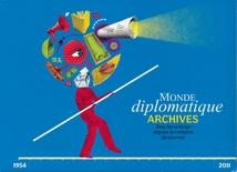 LE MONDE DIPLOMATIQUE - ARCHIVES 1954-2011