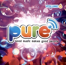 PURE FM, VOLUME 6 (GOOD MUSIC MAKES GOOD PEOPLE)
