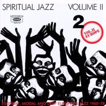 SPIRITUAL JAZZ, VOL:2 (ESOTERIC, MODAL AND DEEP EUROPEAN...)