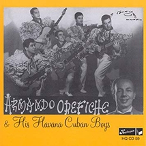 ARMANDO OREFICHE & HIS HAVANA CUBAN BOYS
