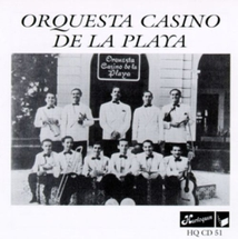 ORQUESTA CASINO DE LA PLAYA