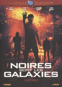 NOIRES SONT LES GALAXIES