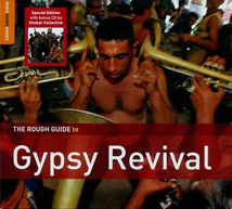 ROUGH GUIDE TO GYPSY REVIVAL (+ BONUS CD: SHUKAR COLLECTIVE)