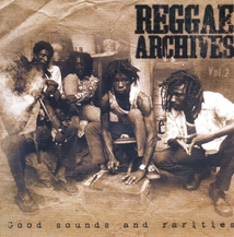 REGGAE ARCHIVES VOL. 2 (GOOD SOUNDS AND RARITIES)