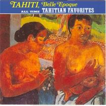 TAHITI, BELLE EPOQUE