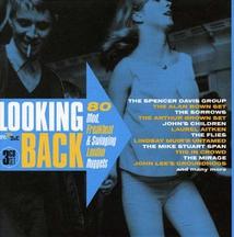 LOOKING BACK (80 MOD. FREAKBEAT & SWINGING LONDON NUGGETS)