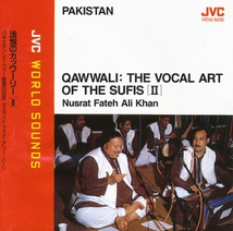 QAWWALI: THE VOCAL ART OF THE SUFIS II