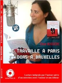 JE TRAVAILLE A PARIS ET DORS A BRUXELLES