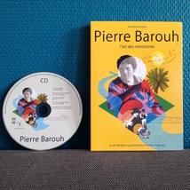 PIERRE BAROUH, L'ART DES RENCONTRES