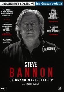 STEVE BANNON, LE GRAND MANIPULATEUR