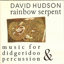 RAINBOW SERPENT: MUSIC FOR DIDGERIDOO & PERCUSSION