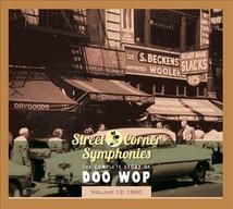 STREET CORNER SYMPHONIES:THE COMPLETE STORY OF DOO WOP VOL12