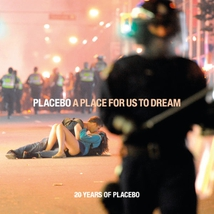 A PLACE FOR US TO DREAM (20 YEARS OF PLACEBO)