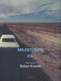 MILESTONES / ICE - (ROBERT KRAMER) - COFFRET DVD