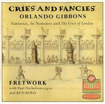 FANTASIAS, IN NOMINES, CRIES OF LONDON
