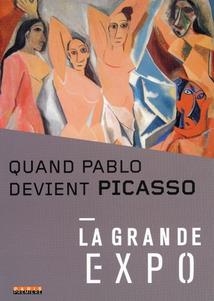 QUAND PABLO DEVIENT PICASSO