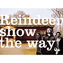 REINDER SHOW THE WAY