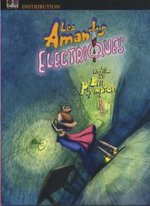 LES AMANTS ELECTRIQUES