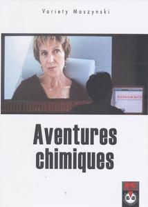 AVENTURES CHIMIQUES