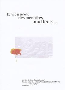 ET ILS PASSÈRENT DES MENOTTES AUX FLEURS...
