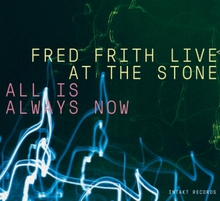 LIVE AT THE STONE ALL IS ALLWAYS NOW