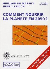 COMMENT NOURRIR LA PLANÈTE EN 2050?