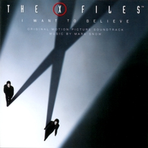THE X-FILES. I WANT TO BELIEVE