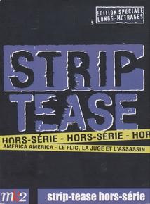 STRIP-TEASE HORS SÉRIE - (COFFRET DVD)