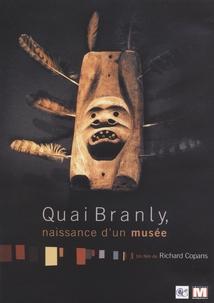 QUAI BRANLY, NAISSANCE D'UN MUSÉE