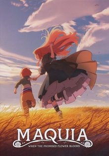 MAQUIA : WHEN THE PROMISED FLOWERS BLOOM