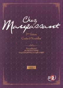 CHEZ MAUPASSANT - 3